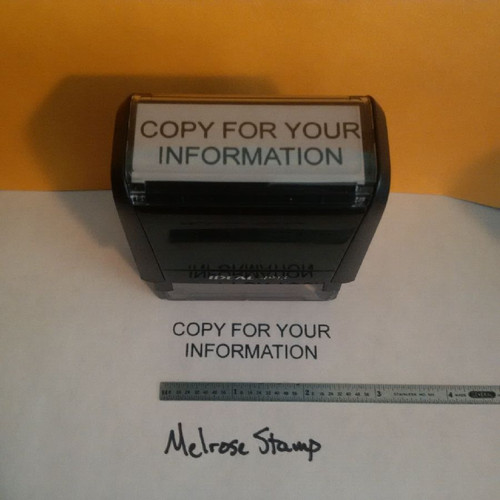 COPY FOR YOUR INFORMATION Rubber Stamp for office use self-inking