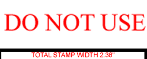 DO NOT USE Rubber Stamp for office use self-inking