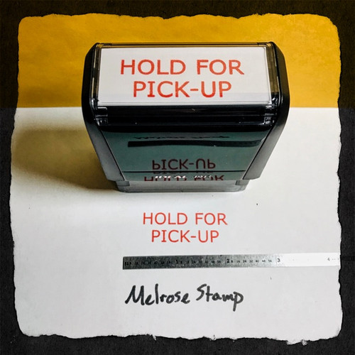 Hold For Pick Up Stamp Red Ink Large