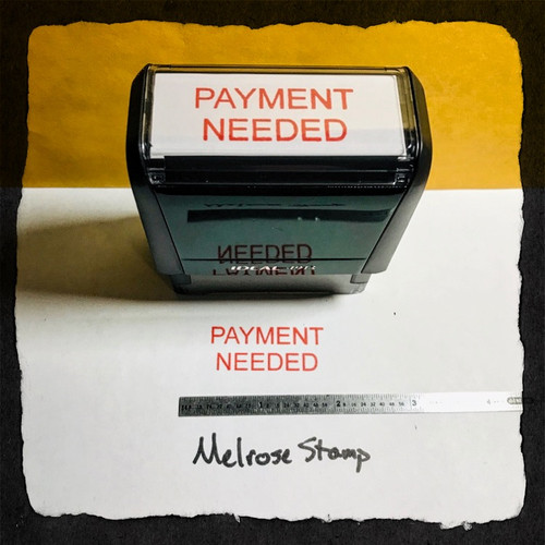Payment Needed Stamp Red Ink Large