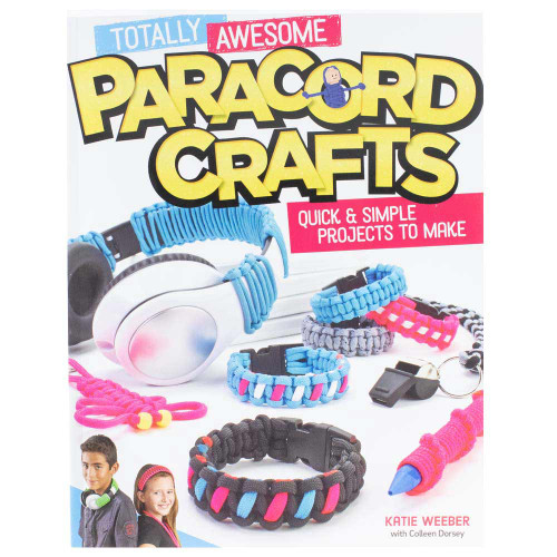 Totally Awesome Paracord Crafts Book - Quick and Simple Projects To Make - Front