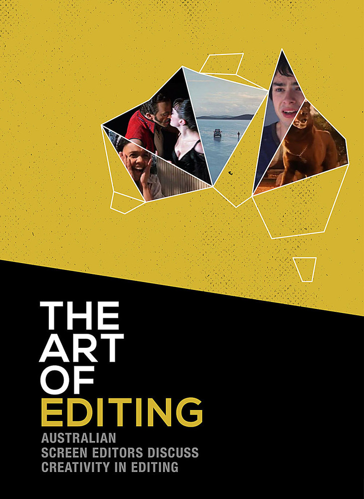 Art of Editing: Australian Screen Editors Discuss Creativity in Editing, The (1-Year Rental)