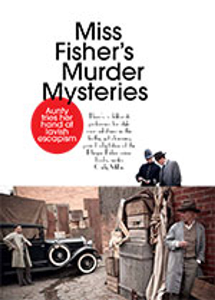 <i>Miss Fisher's Murder Mysteries</i>: Aunty Tries Her Hand at Lavish Escapism
