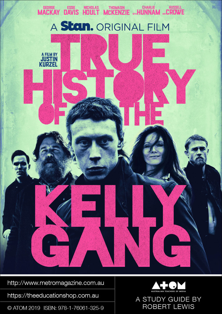 True History of the Kelly Gang (ATOM Study Guide)