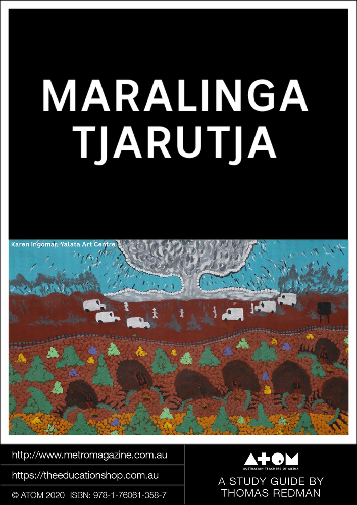 Maralinga Tjarutja (ATOM Study Guide)