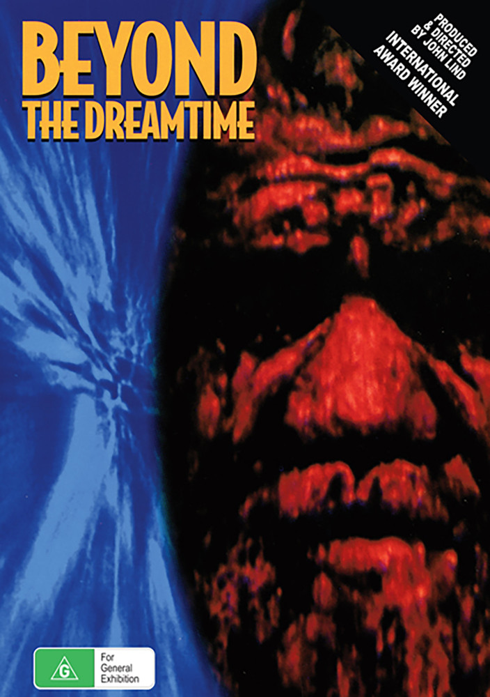 Beyond the Dreamtime