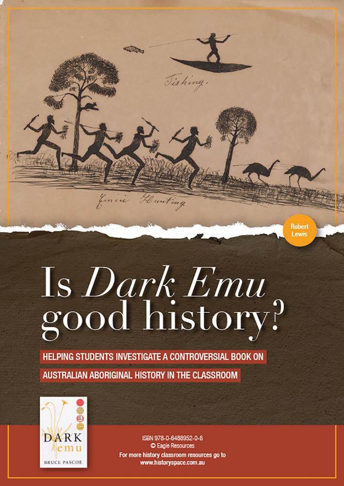 Is 'Dark Emu' Good History?