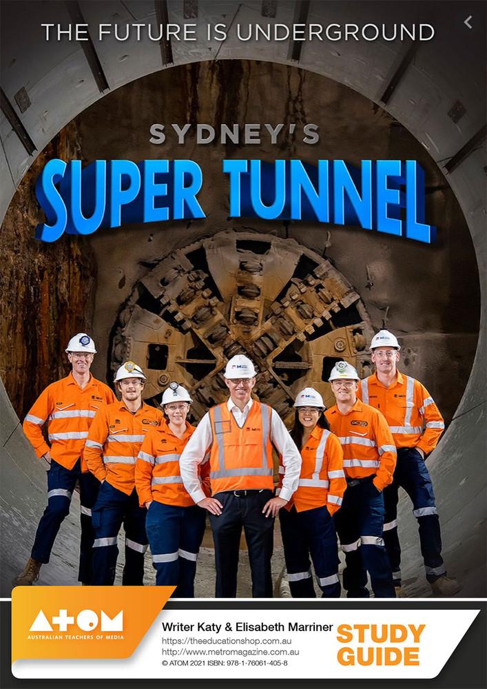 Sydney's Super Tunnel (ATOM Study Guide)