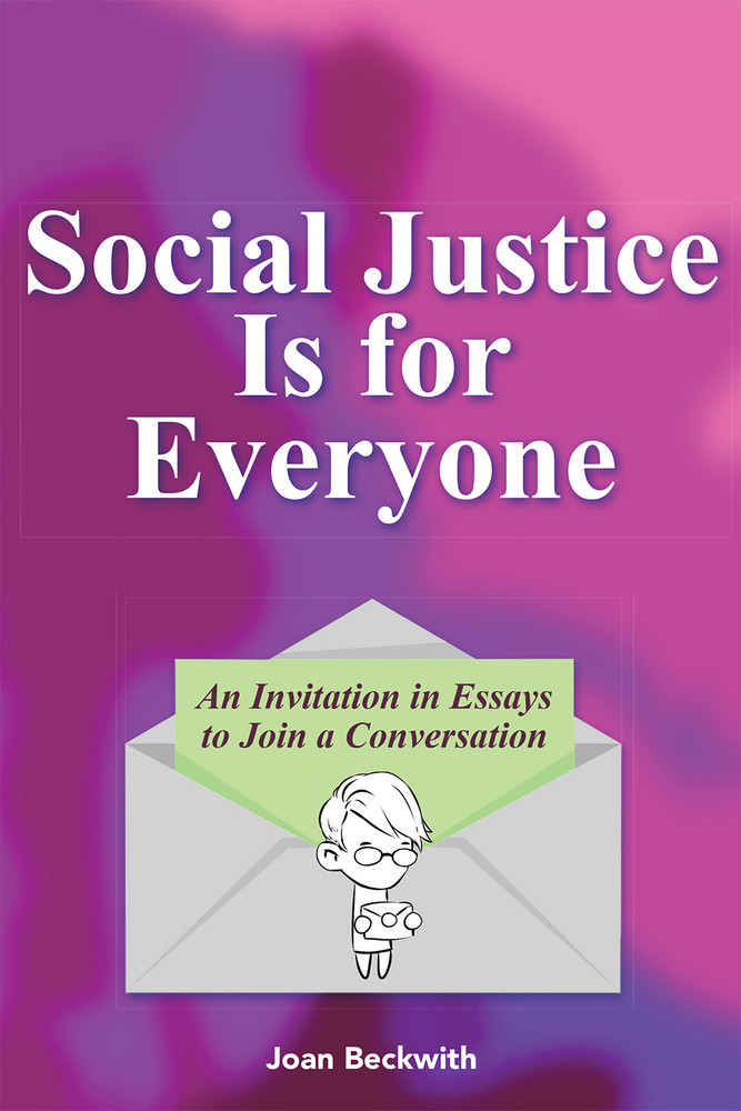Social Justice Is for Everyone