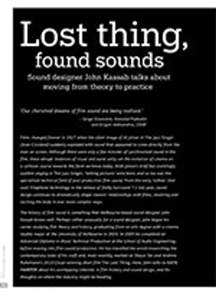 Lost Thing, Found Sounds: Sound Designer John Kassab Talks about Moving from Theory to Practice