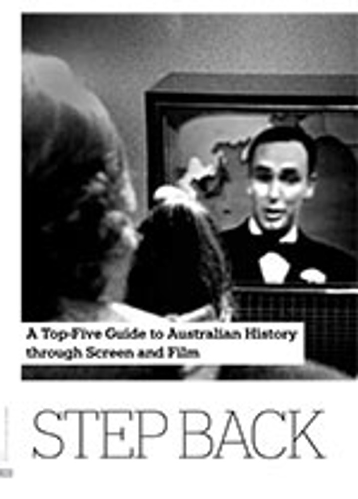 Step Back in Time: A Top-Five Guide to Australian History through Screen and Film