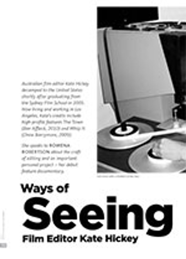 Ways of Seeing: Film Editor Kate Hickey