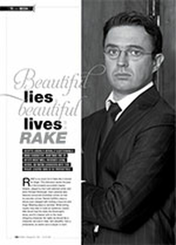 Beautiful Lies, Beautiful Lives: <i>Rake</i>