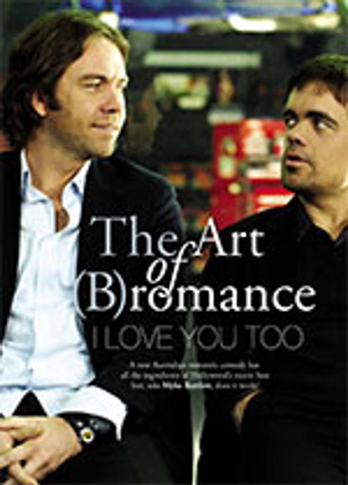 The Art of (B)romance: <i>I Love You Too</i>