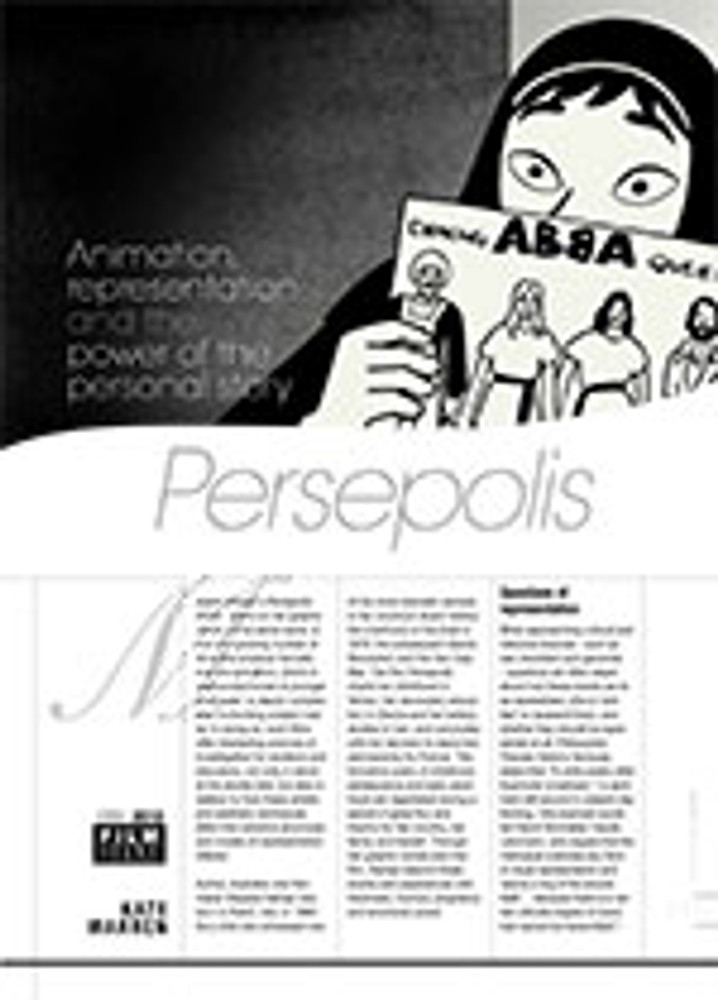 Animation, Representation and the Power of the Personal Story: <i>Persepolis</i>