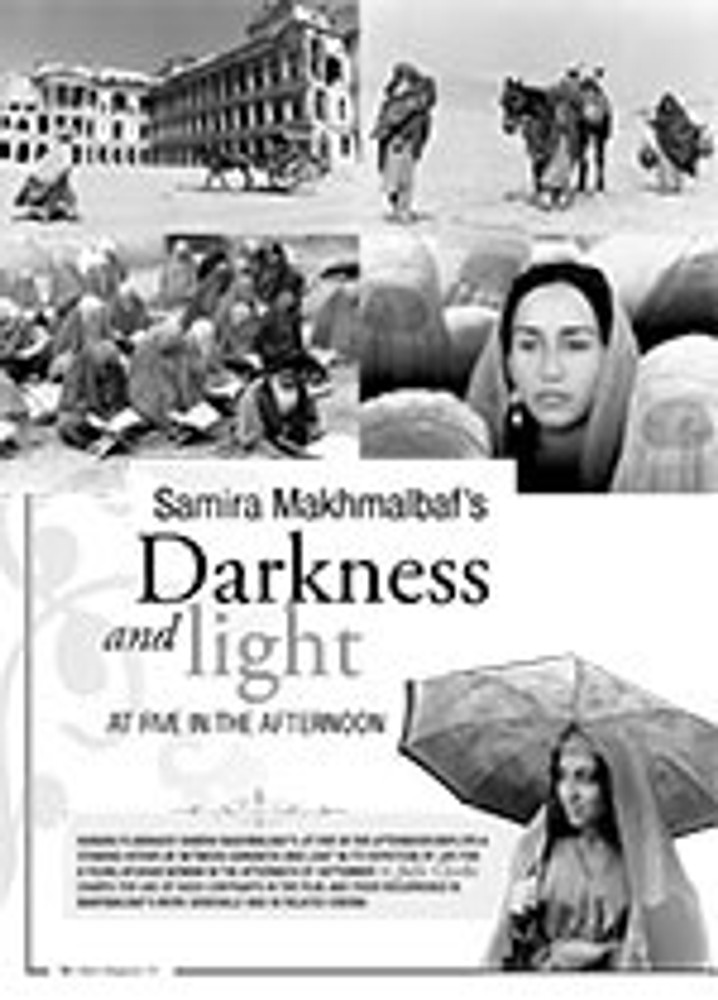 Samira Makhmalbaf? Darkness and Light: <i>At Five in the Afternoon</i>