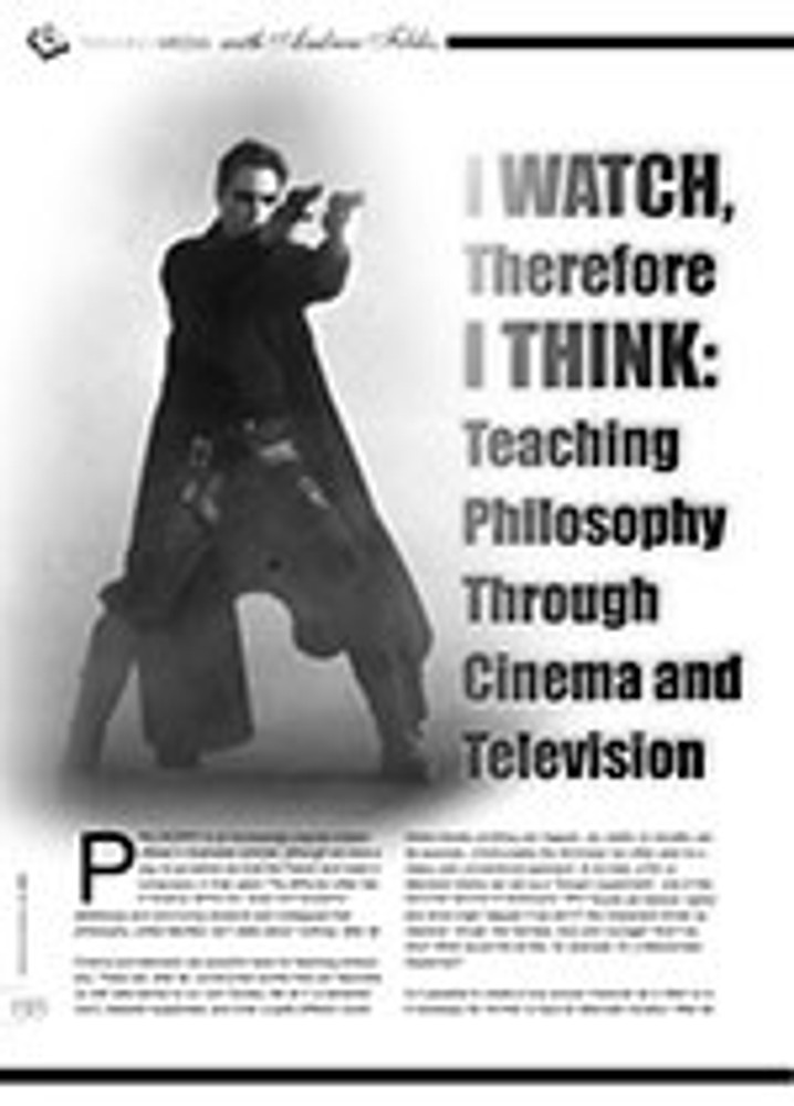 I Watch, Therefore I Think: Teaching Philosophy Through Cinema and Television