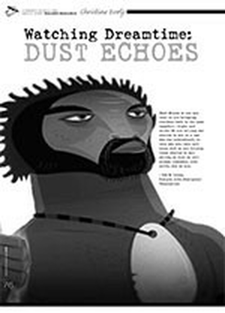 Watching Dreamtime: <i>Dust Echoes</i>