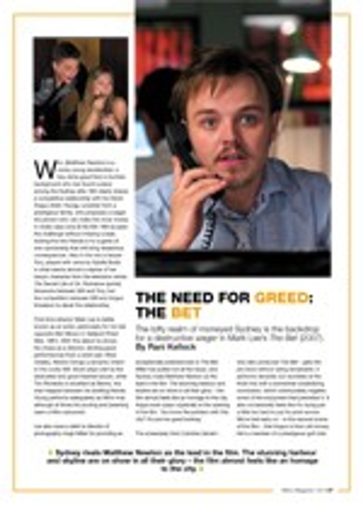 The Need for Greed: <i>The Bet</i>