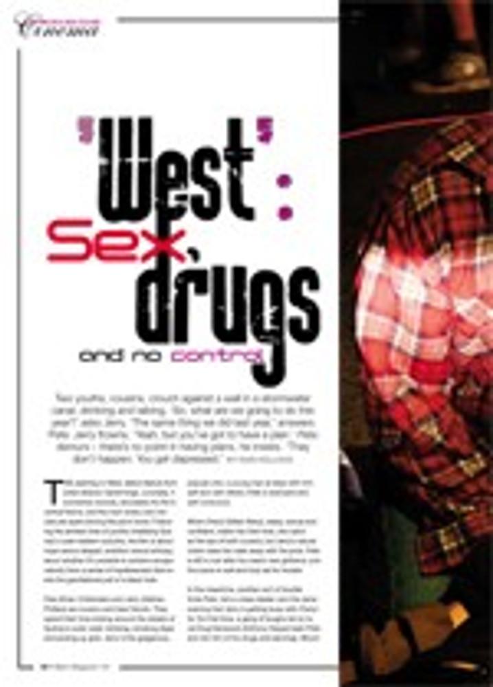 <i>West</i>: Sex, Drugs and No Control