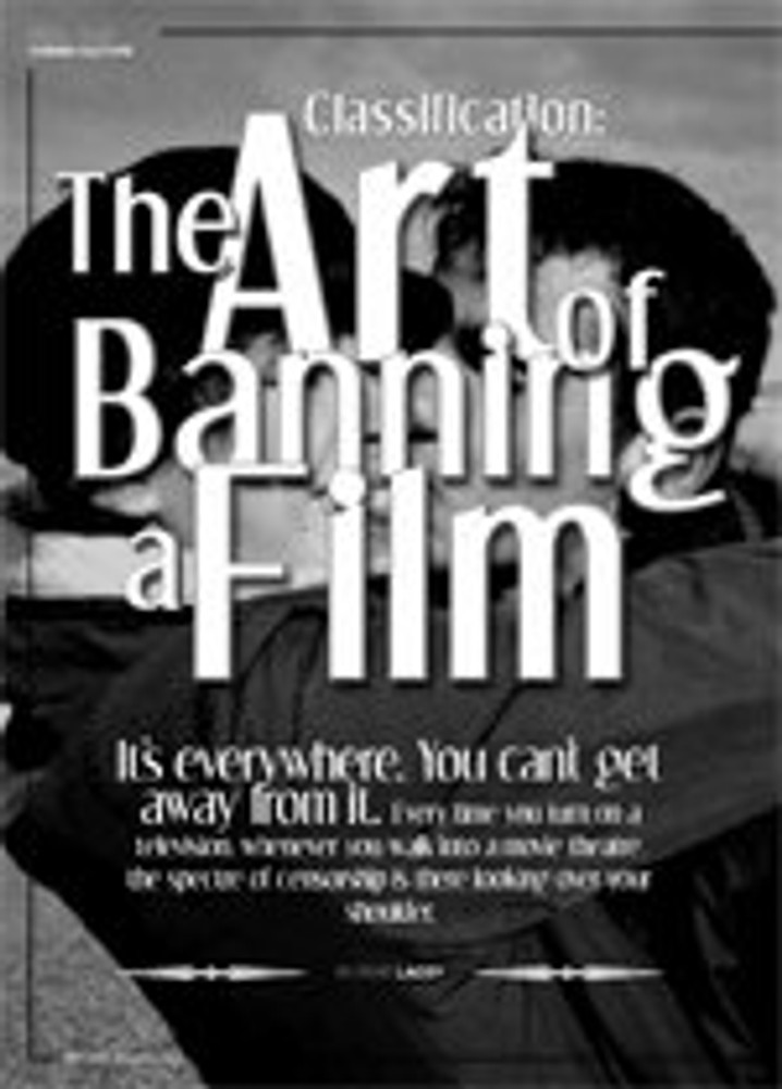 Classification: The Art of Banning a Film