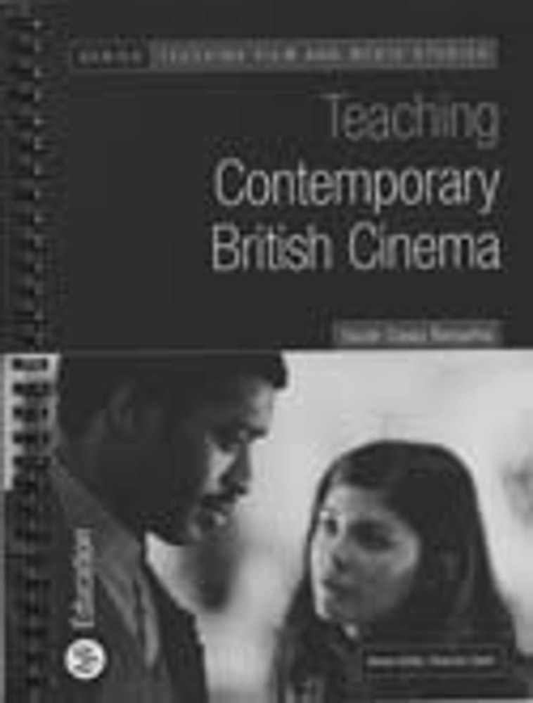 Teaching Contemporary British Cinema