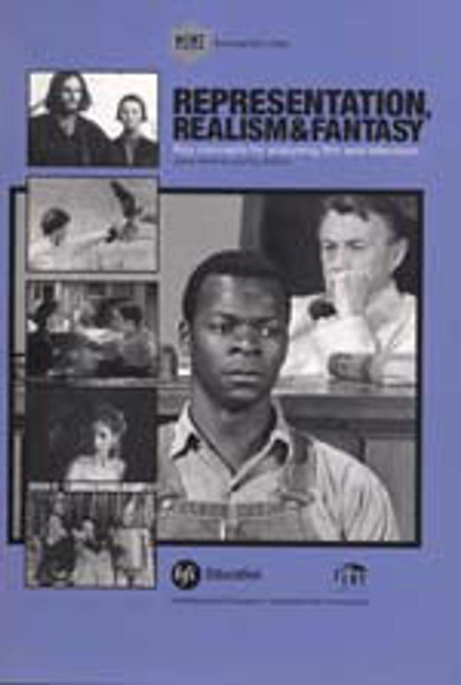 Representation, Realism & Fantasy