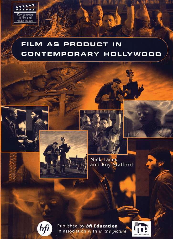 Film as Product in Contemporary Hollywood