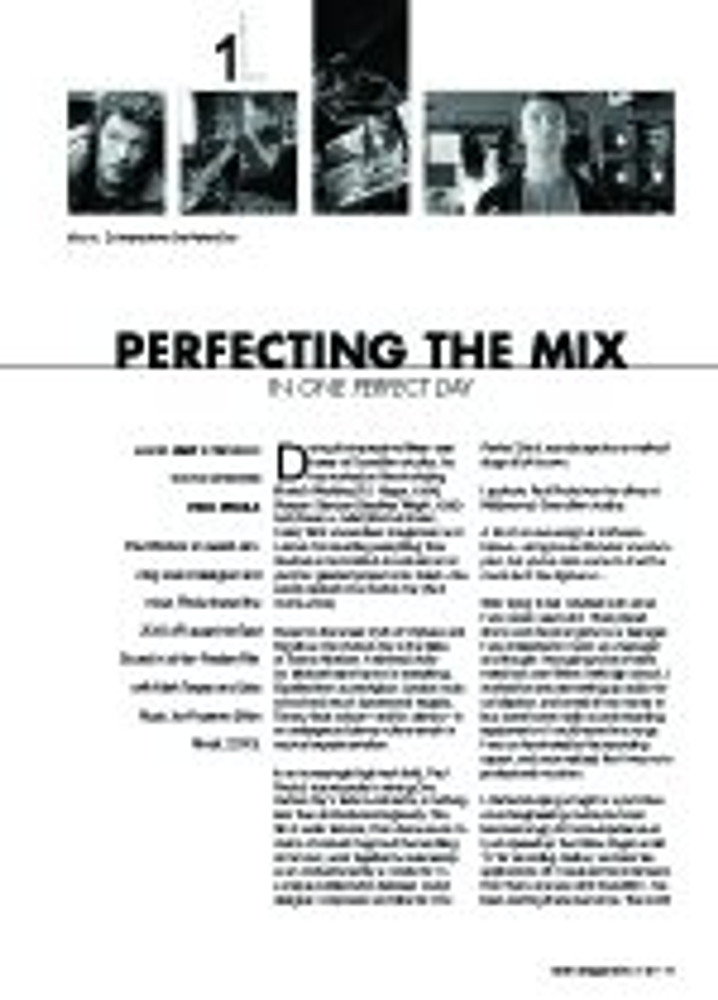 Perfecting the Mix in
