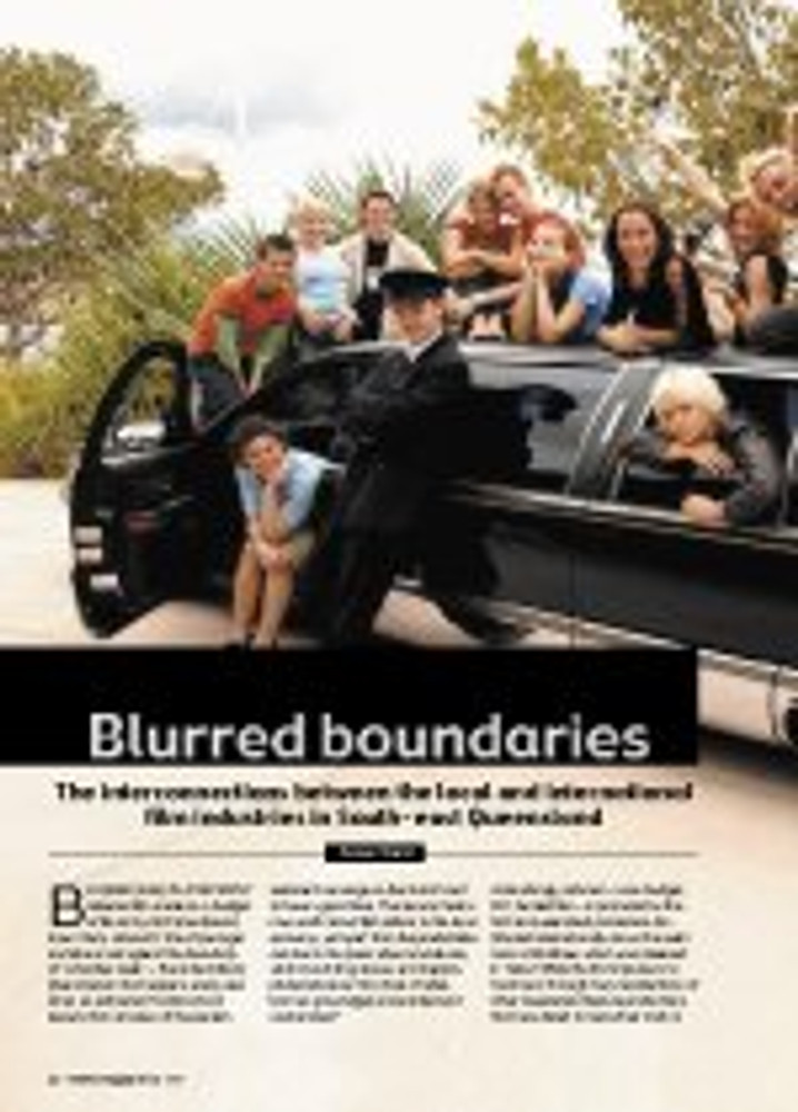 Blurred Boundaries: The Interconnections Between the Local and International Film Industries in south-east Queensland