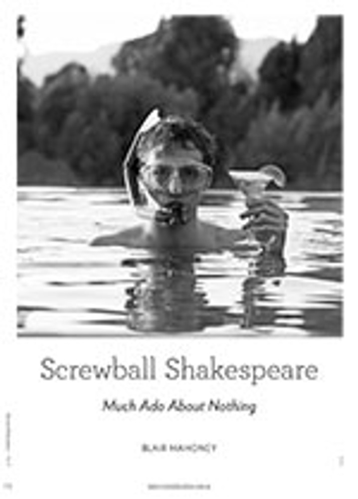 Screwball Shakespeare: <em>Much Ado About Nothing</em>
