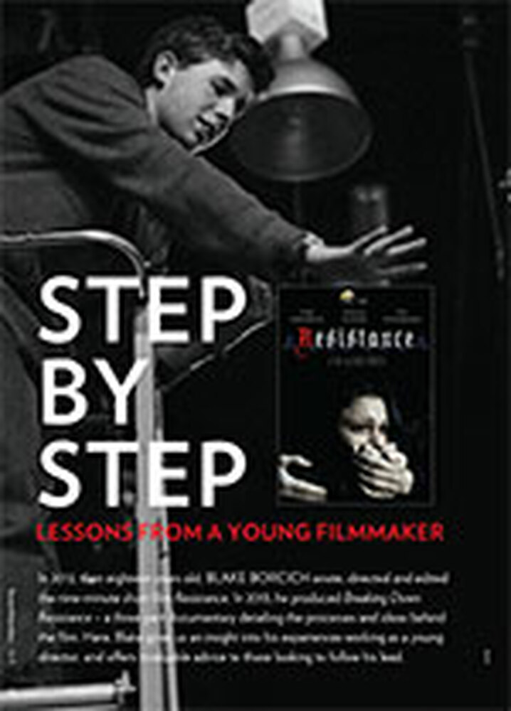 Step by Step: Lessons from a Young Filmmaker