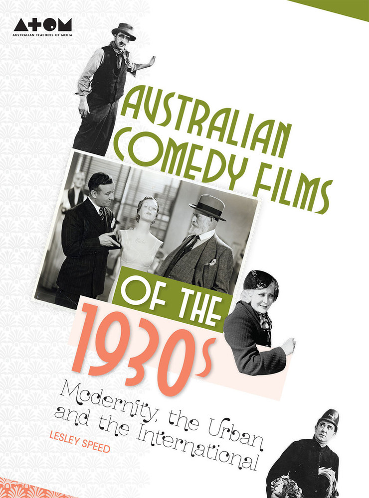 Australian Comedy Films of the 1930s: Modernity, the Urban and the International