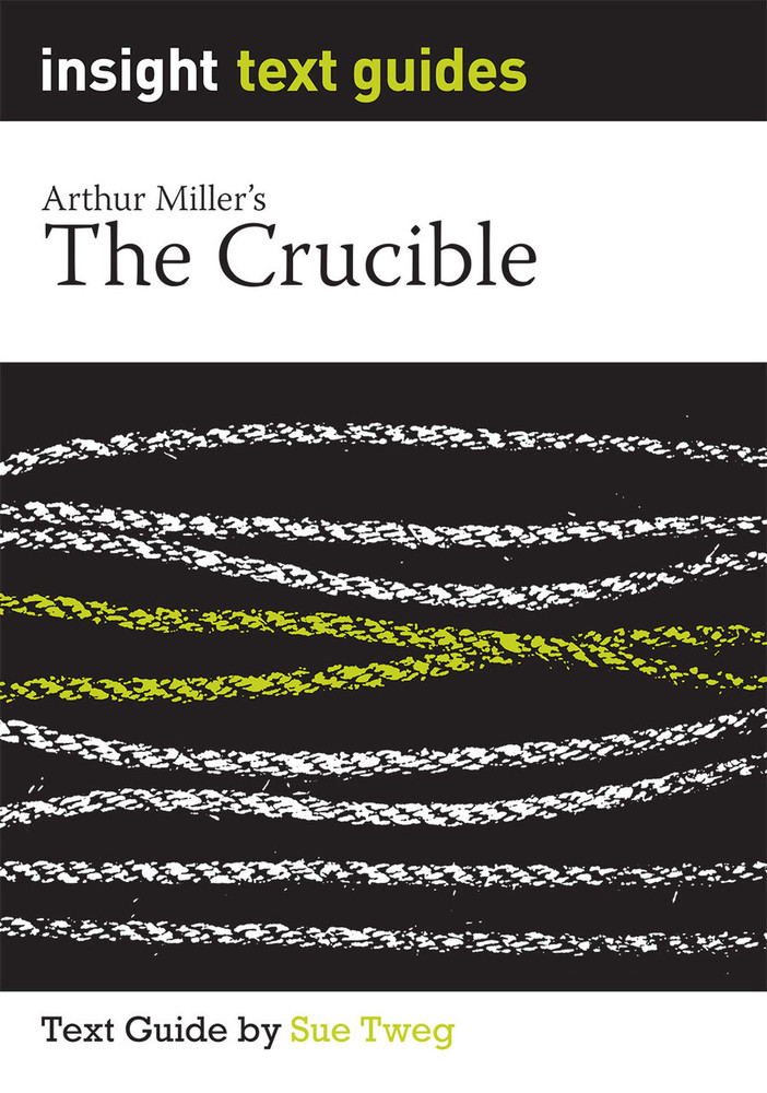 Crucible, The (Text Guide)