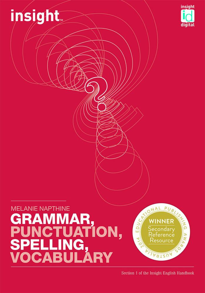English Handbook Section 1: Grammar, Punctuation, Spelling, Vocabulary