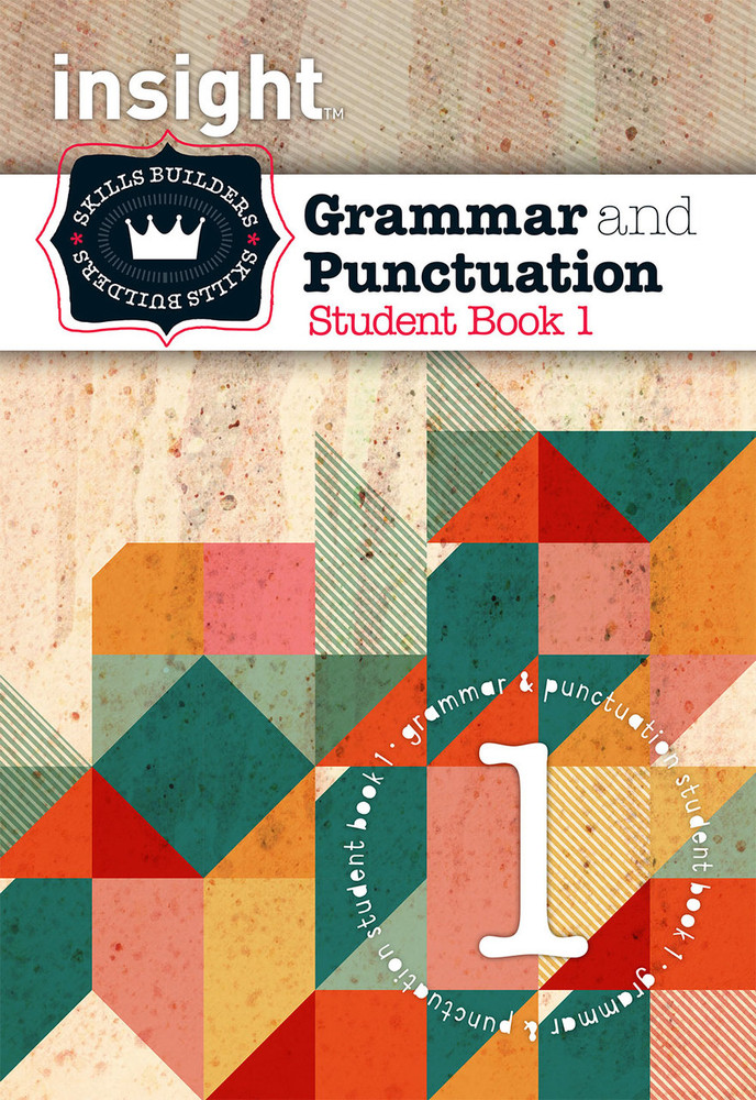 Insight Skills Builders: Grammar and Punctuation - Student Book 1