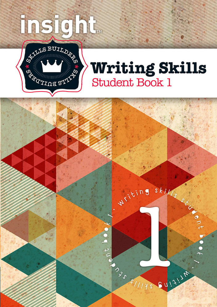 Insight Skills Builders: Writing Skills - Student Book 1