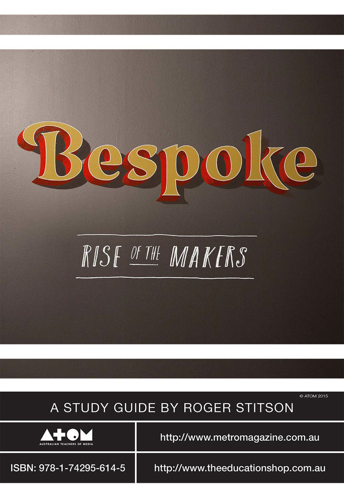 Bespoke: Rise of the Makers (ATOM Study Guide)