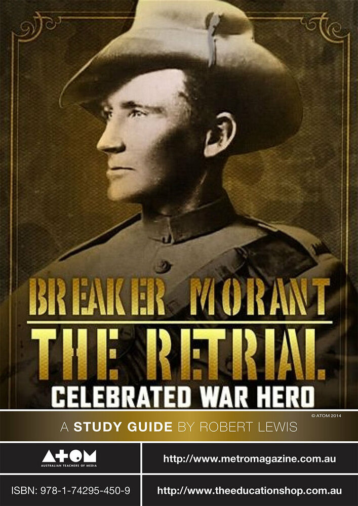 Breaker Morant: The Retrial (ATOM Study Guide)