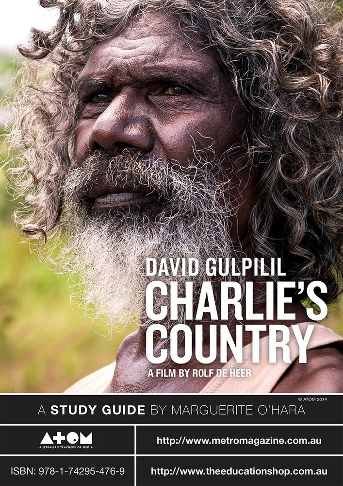 Charlie's Country (ATOM Study Guide)