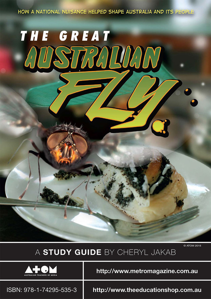 Great Australian Fly, The (ATOM Study Guide)