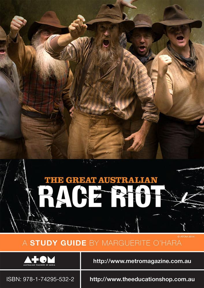 Great Australian Race Riot, The (ATOM Study Guide)