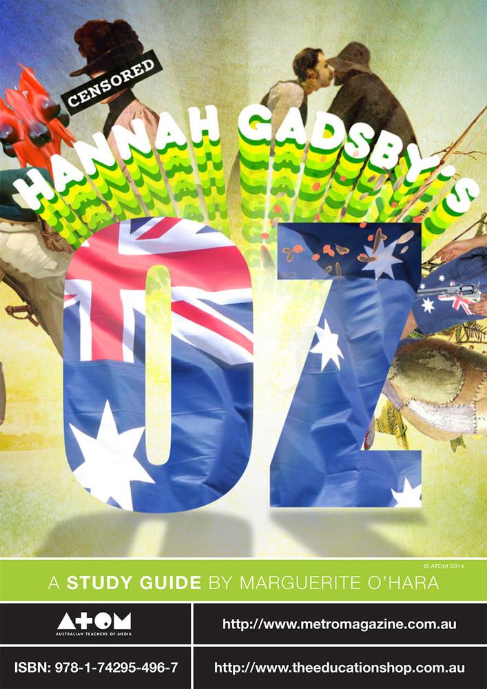 Hannah Gadsby's Oz (ATOM study guide)
