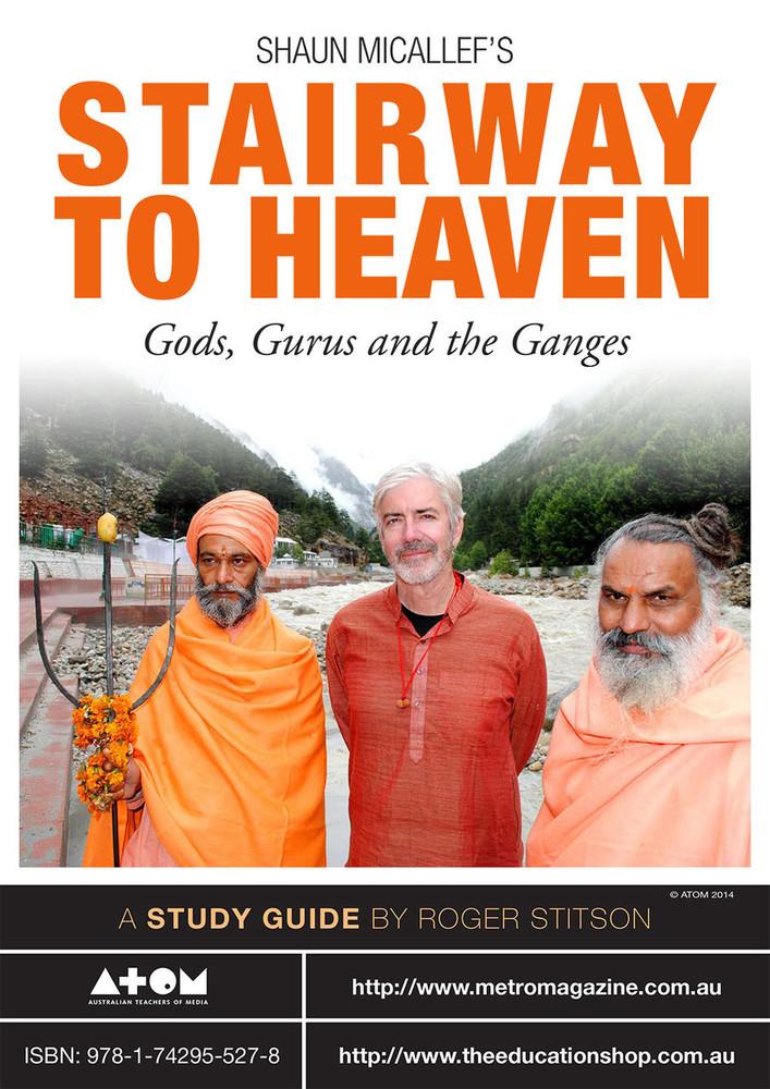 Shaun Micallef's Stairway to Heaven: Gods, Gurus & the Ganges (ATOM study guide)