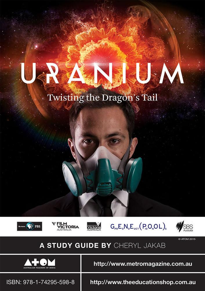 Uranium: Twisting the Dragon's Tail (ATOM Study Guide)