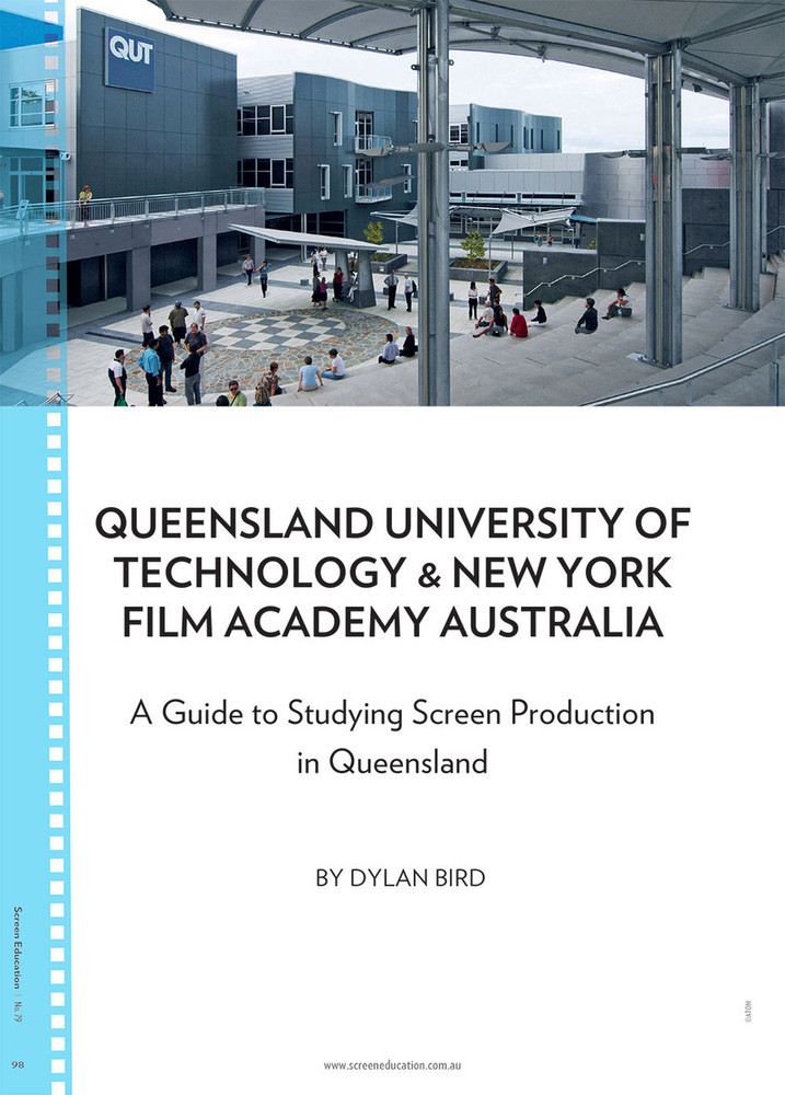 Queensland University of Technology & New York Film Academy Australia: A Guide to Studying Screen Production in Queensland