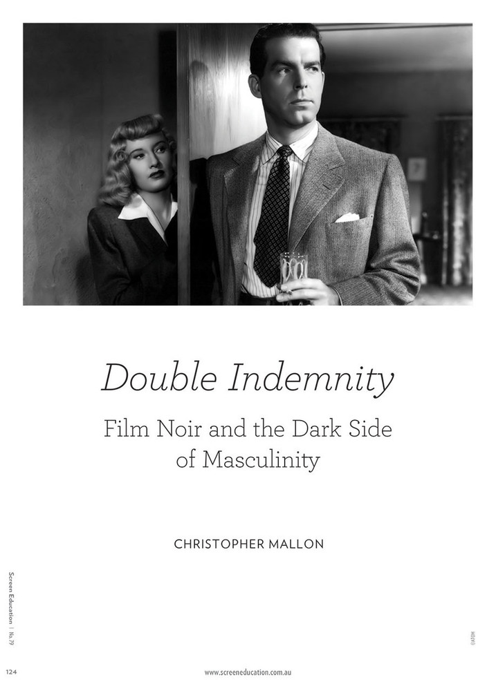 Double Indemnity: Film Noir and the Dark Side of Masculinity