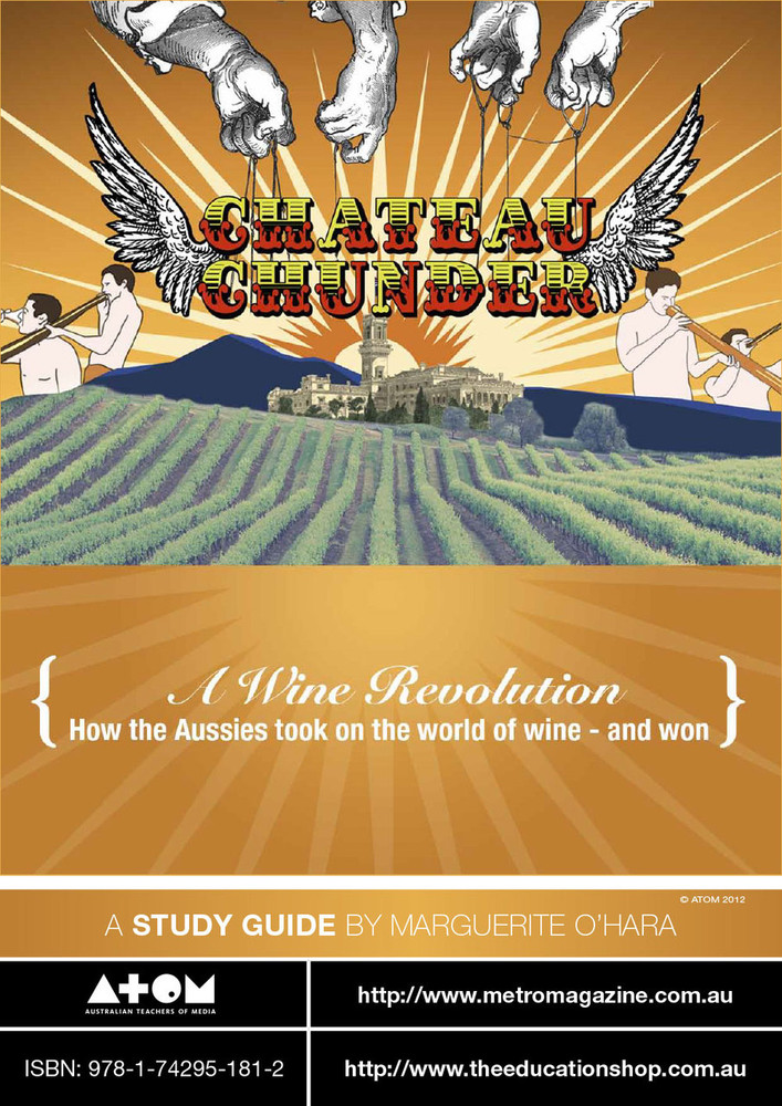 Chateau Chunder: A Wine Revolution (ATOM Study Guide)