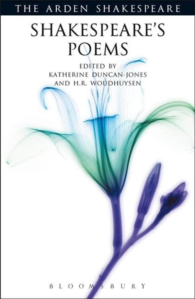 Arden Shakespeare, The: Shakespeare's Poems
