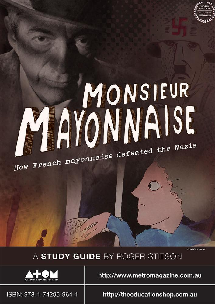 Monsieur Mayonnaise (ATOM study guide)